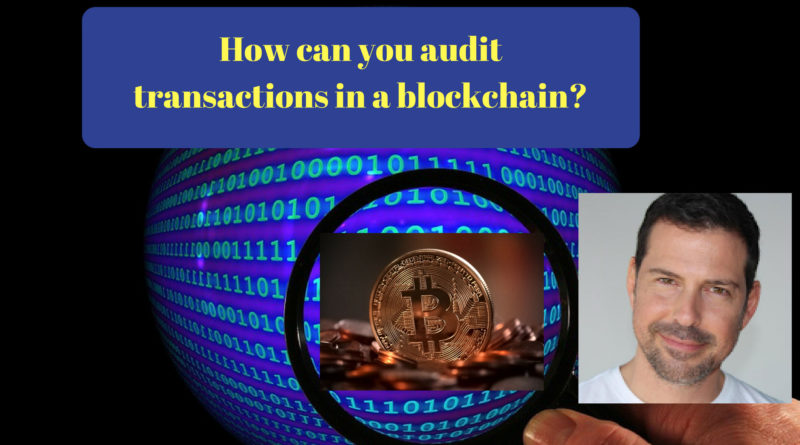 How to Audit Bitcoin Transactions